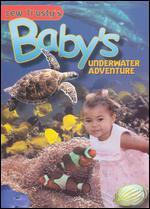 Lew Trusty's Baby's Underwater Adventure