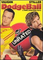 Dodgeball: A True Underdog Story [Unrated]