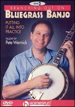 Branching Out on Bluegrass Banjo: 2