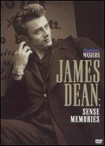 James Dean: Sense Memories