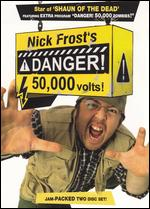 Nick Frost's Danger! 50,000 Volts! -