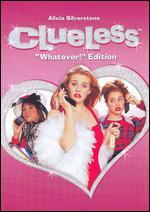 "Clueless: The ""Whatever!"" Edition"