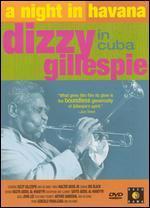 A Night in Havana-Dizzy Gillespie in Cuba