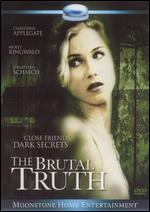The Brutal Truth - Cameron Thor