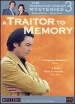 The Inspector Lynley Mysteries: A Traitor to Memory