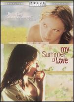 My Summer of Love - Pawel Pawlikowski