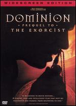 Dominion: Prequel to the Exorcist - Paul Schrader