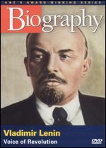 Biography: Vladimir Lenin - Voice of Revolution