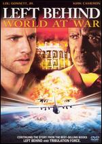 Left Behind: World at War - Craig R. Baxley