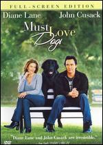 Must Love Dogs (Full Screen Edition)