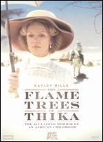 The Flame Trees of Thika, Vol. 1