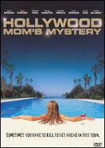The Hollywood Mom's Mystery - David S. Cass, Sr.