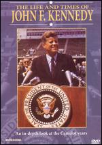 The Life and Times of John F. Kennedy -