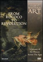 Landmarks of Western Art, Vol. 4: Rococo to Revolution