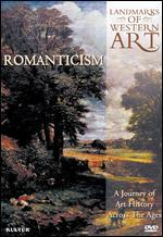 Landmarks of Western Art, Vol. 5: Romanticism