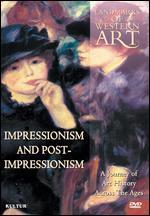 Landmarks of Western Art, Vol. 6: Impressionism and Post-Impressionism