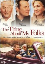 The Thing About My Folks [WS] - Raymond de Felitta