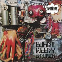 Burnt Weeny Sandwich - Frank Zappa/The Mothers of Invention