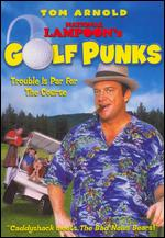 National Lampoon's Golf Punks - Guy Magar