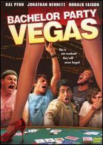 Bachelor Party, Vegas