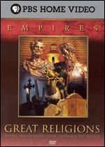 Empires-Great Religions: People and Passions That Changed the World