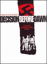 Decision Before Dawn '51