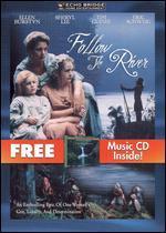 Follow the River [DVD/CD]