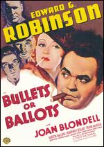 Bullets or Ballots - William Keighley