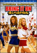 Bring It On: All or Nothing [WS] - Steve Rash
