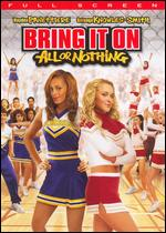 Bring It On: All or Nothing [P&S] - Steve Rash