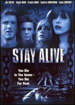 Stay Alive [P&S Rated]