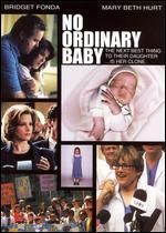No Ordinary Baby