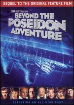Beyond the Poseidon Adventure - Irwin Allen