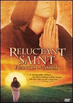 Reluctant Saint-Francis of Assisi