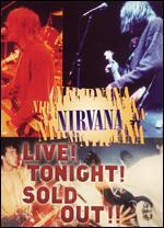 Nirvana-Live! Tonight! Sold Out!