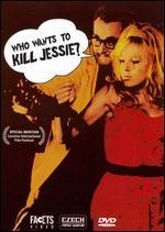 Who Wants to Kill Jessie?