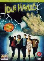 Idle Hands [WS]
