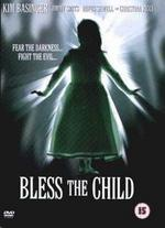 Bless the Child [Dvd] [2001]