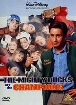 Mighty Ducks Are the Champions