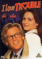 I Love Trouble - Charles Shyer