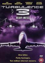 Turbulence 3: Heavy Metal - Jorge Montesi