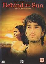 Behind the Sun [Dvd] [2002]