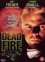 Dead Fire - Robert Lee