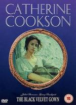 Catherine Cookson's The Black Velvet Gown