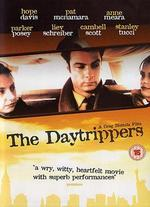 The Daytrippers - Greg Mottola