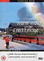 Warm Water Under a Red Bridge (Akai Hashi No Shita No Nurui Mizu)