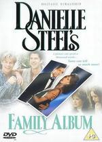 Danielle Steels Family Album [Dvd]