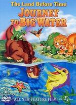 The Land Before Time: Journey to Big Water