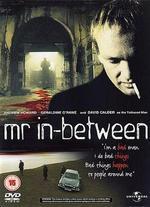 Mr in-Between [Dvd] [2003]