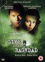 Live from Baghdad - Mick Jackson